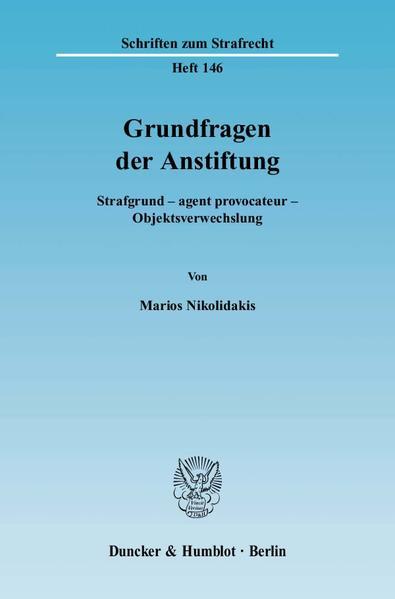 """""""Grundfragen der Anstiftung."""" - von Marios Nikolidakis PDF DJVU 978-3428112463"""