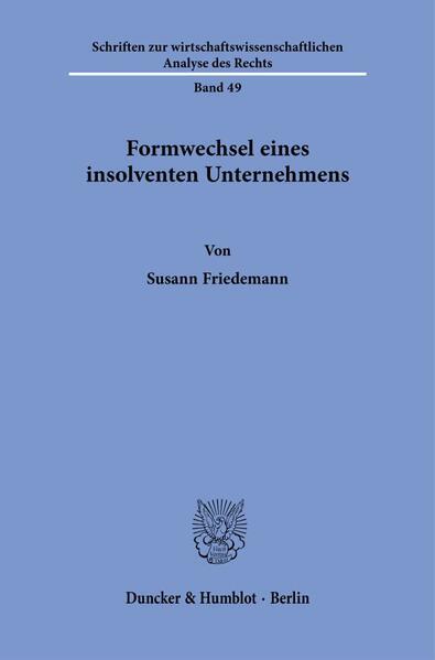 Formwechsel eines insolventen Unternehmens. - Coverbild