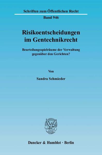 Risikoentscheidungen im Gentechnikrecht. - Coverbild