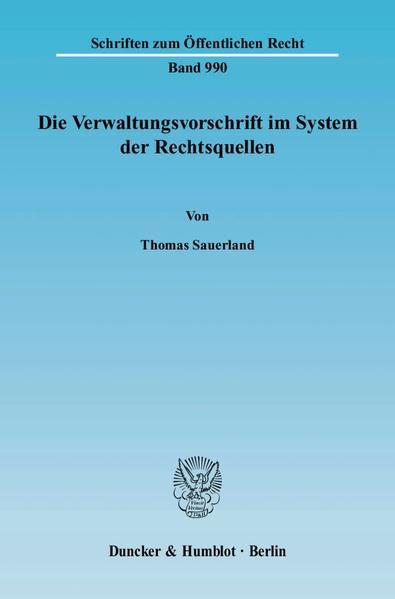 Die Verwaltungsvorschrift im System der Rechtsquellen. - Coverbild