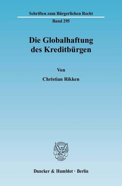 Die Globalhaftung des Kreditbürgen. - Coverbild