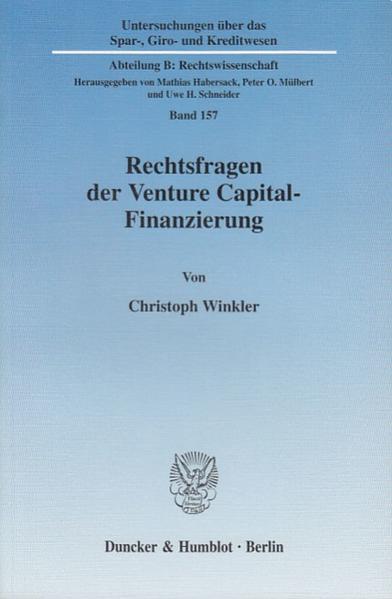 Rechtsfragen der Venture Capital-Finanzierung. - Coverbild