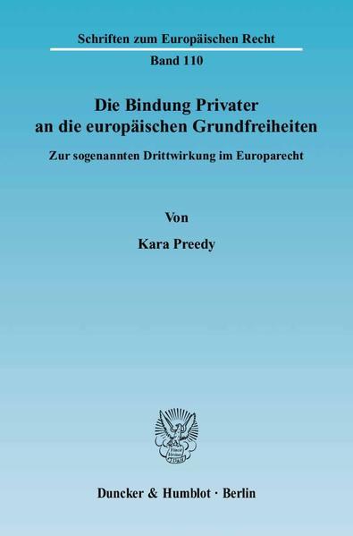 Die Bindung Privater an die europäischen Grundfreiheiten. - Coverbild