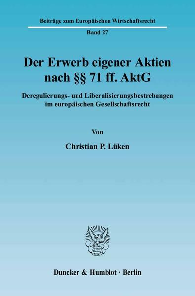 Der Erwerb eigener Aktien nach §§ 71 ff. AktG. - Coverbild