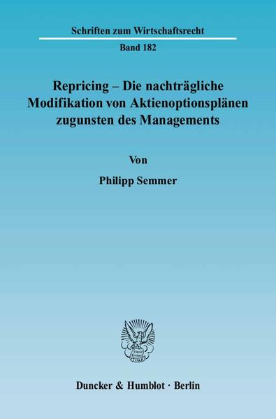 Repricing – Die nachträgliche Modifikation von Aktienoptionsplänen zugunsten des Managements. - Coverbild