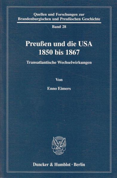 Preußen und die USA 1850 bis 1867. - Coverbild