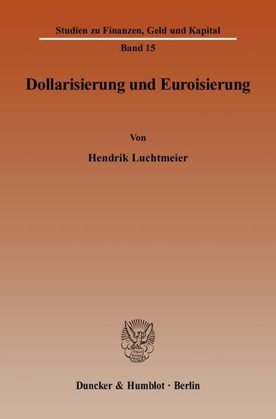 Dollarisierung und Euroisierung. - Coverbild