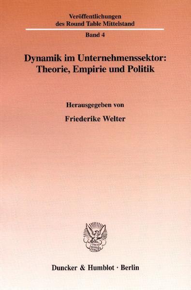 Dynamik im Unternehmenssektor: Theorie, Empirie und Politik. - Coverbild