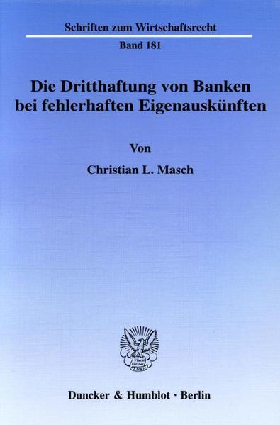 Die Dritthaftung von Banken bei fehlerhaften Eigenauskünften. - Coverbild