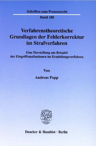 Verfahrenstheoretische Grundlagen der Fehlerkorrektur im Strafverfahren. - Coverbild