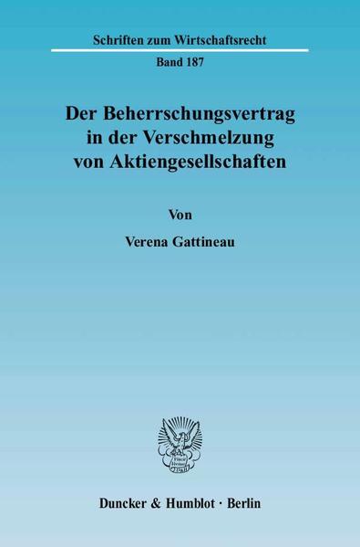 Der Beherrschungsvertrag in der Verschmelzung von Aktiengesellschaften. - Coverbild