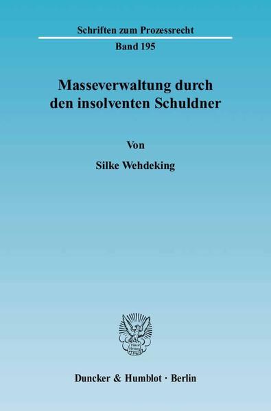 Masseverwaltung durch den insolventen Schuldner. - Coverbild