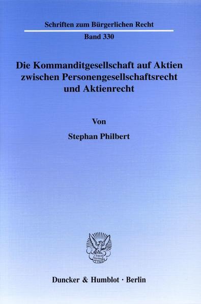 Die Kommanditgesellschaft auf Aktien zwischen Personengesellschaftsrecht und Aktienrecht. - Coverbild
