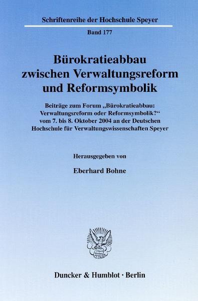 Bürokratieabbau zwischen Verwaltungsreform und Reformsymbolik. - Coverbild