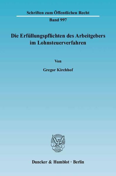 Die Erfüllungspflichten des Arbeitgebers im Lohnsteuerverfahren. - Coverbild