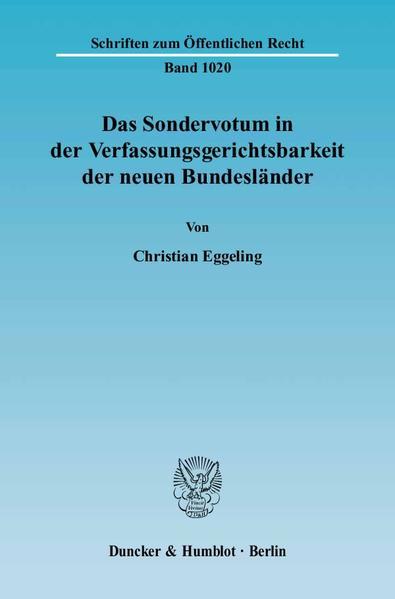 Das Sondervotum in der Verfassungsgerichtsbarkeit der neuen Bundesländer. - Coverbild