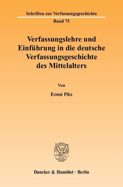 Verfassungslehre und Einführung in die deutsche Verfassungsgeschichte des Mittelalters. - Coverbild