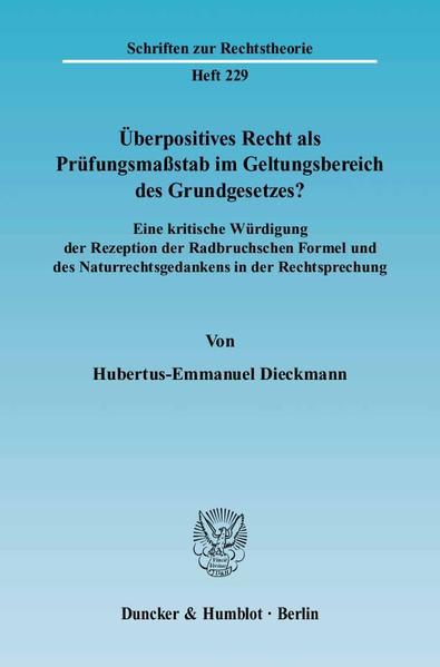 Überpositives Recht als Prüfungsmaßstab im Geltungsbereich des Grundgesetzes? - Coverbild