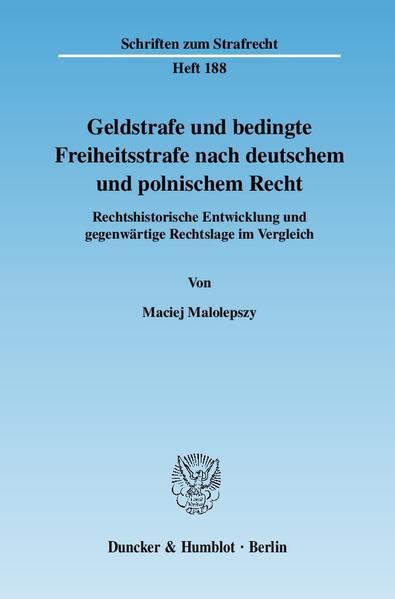 Geldstrafe und bedingte Freiheitsstrafe nach deutschem und polnischem Recht. - Coverbild