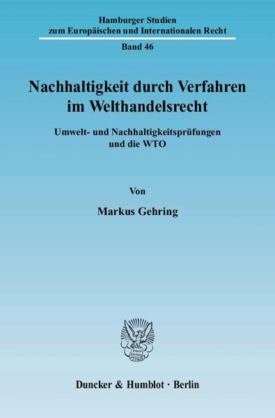 Nachhaltigkeit durch Verfahren im Welthandelsrecht. - Coverbild