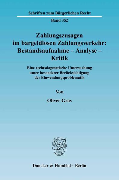 Zahlungszusagen im bargeldlosen Zahlungsverkehr: Bestandsaufnahme - Analyse - Kritik. - Coverbild