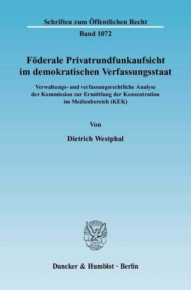 Föderale Privatrundfunkaufsicht im demokratischen Verfassungsstaat. - Coverbild