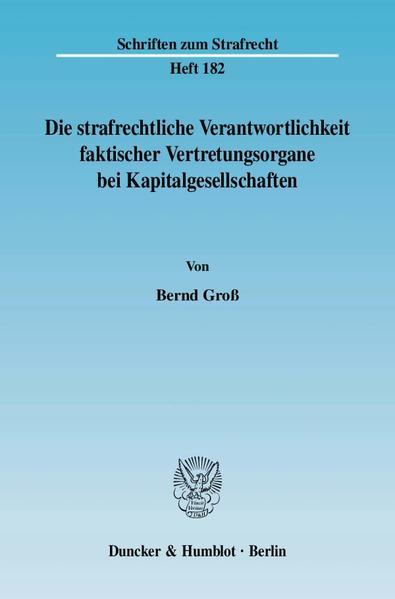 Die strafrechtliche Verantwortlichkeit faktischer Vertretungsorgane bei Kapitalgesellschaften. - Coverbild