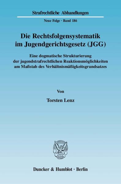 Kostenloser Download Die Rechtsfolgensystematik im Jugendgerichtsgesetz PDF