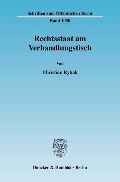 Rechtsstaat am Verhandlungstisch. - Coverbild
