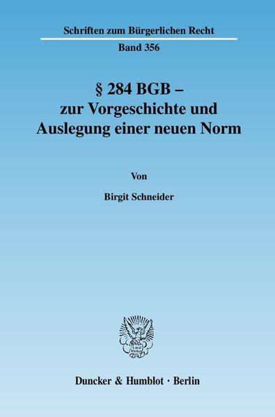 § 284 BGB - zur Vorgeschichte und Auslegung einer neuen Norm. - Coverbild