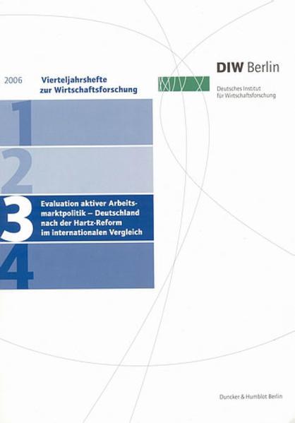 Evaluation aktiver Arbeitsmarktpolitik – Deutschland nach der Hartz-Reform im internationalen Vergleich. - Coverbild