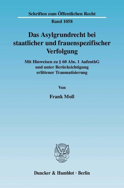 Das Asylgrundrecht bei staatlicher und frauenspezifischer Verfolgung. - Coverbild