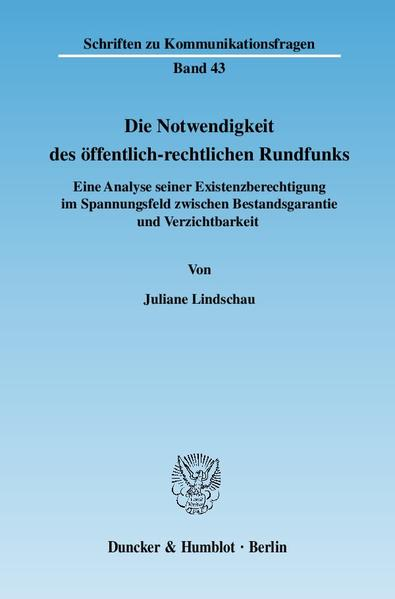 Die Notwendigkeit des öffentlich-rechtlichen Rundfunks. - Coverbild