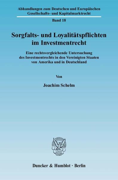 Sorgfalts- und Loyalitätspflichten im Investmentrecht. - Coverbild