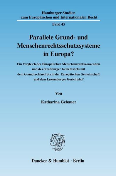 Parallele Grund- und Menschenrechtsschutzsysteme in Europa? - Coverbild