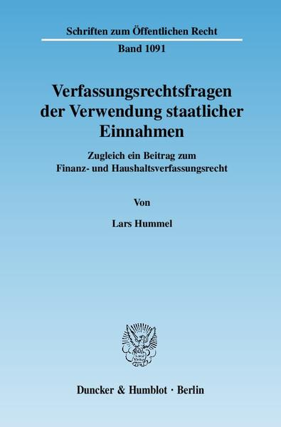 Verfassungsrechtsfragen der Verwendung staatlicher Einnahmen. - Coverbild