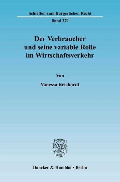 Der Verbraucher und seine variable Rolle im Wirtschaftsverkehr. - Coverbild