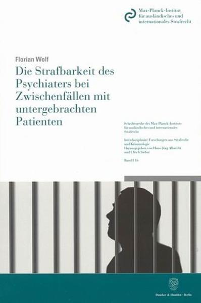 Die Strafbarkeit des Psychiaters bei Zwischenfällen mit untergebrachten Patienten. - Coverbild