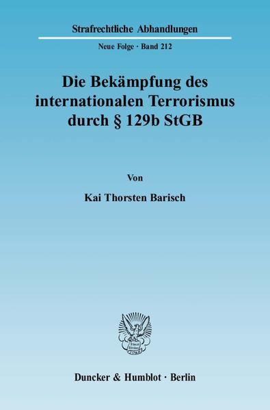 Die Bekämpfung des internationalen Terrorismus durch § 129b StGB. - Coverbild