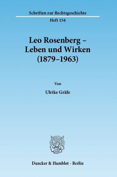 Leo Rosenberg – Leben und Wirken (1879–1963). - Coverbild