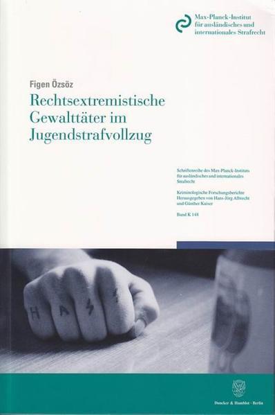 Rechtsextremistische Gewalttäter im Jugendstrafvollzug. - Coverbild