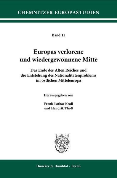 Europas verlorene und wiedergewonnene Mitte. - Coverbild