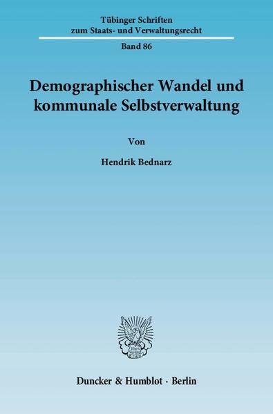Demographischer Wandel und kommunale Selbstverwaltung. - Coverbild
