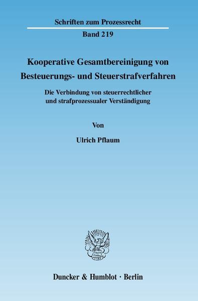 Kooperative Gesamtbereinigung von Besteuerungs- und Steuerstrafverfahren. - Coverbild