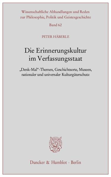 Die Erinnerungskultur im Verfassungsstaat. - Coverbild