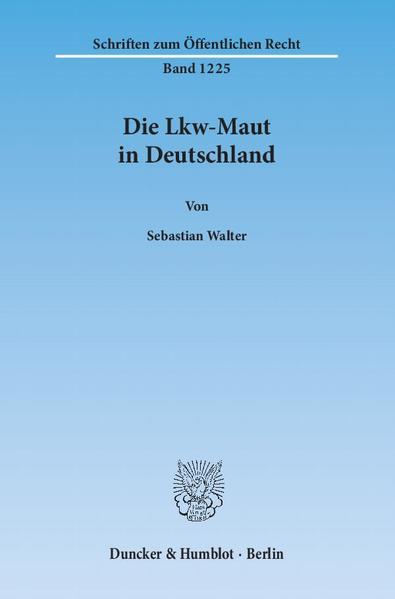 Die Lkw-Maut in Deutschland. - Coverbild