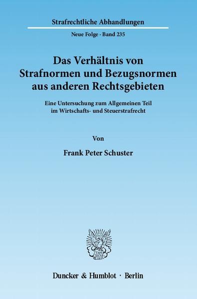 Das Verhältnis von Strafnormen und Bezugsnormen aus anderen Rechtsgebieten. - Coverbild