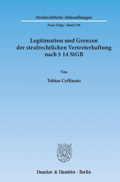 Legitimation und Grenzen der strafrechtlichen Vertreterhaftung nach § 14 StGB. - Coverbild
