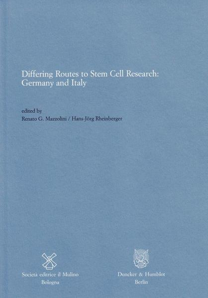 Differing Routes to Stem Cell Research: Germany and Italy. - Coverbild