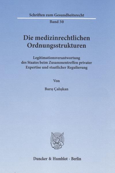 Die medizinrechtlichen Ordnungsstrukturen. - Coverbild
